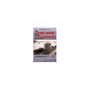 http://www.europa-diffusion.com/1529-thickbox/un-loup-gris-dans-l-atlantique-l-u-68-au-combat.jpg