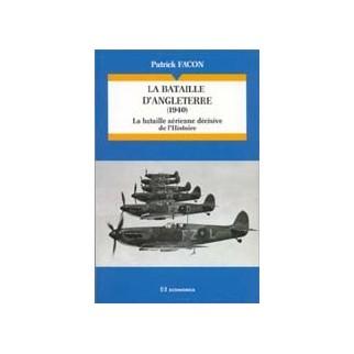 La bataille d'Angleterre (1940). La bataille aérienne décisive de l'Histoire