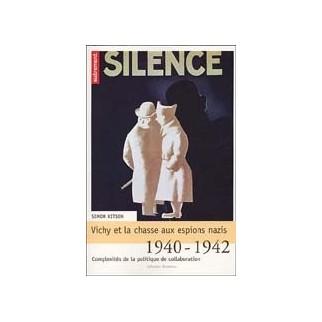Vichy et la chasse aux espions nazis