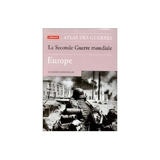 La Seconde Guerre mondiale - Europe