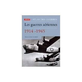 Les guerres aériennes 1914-1945