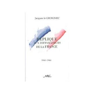 Réplique aux diffamateurs de la France