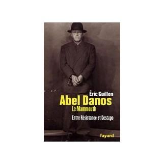 Abel Danos, dit le mammouth