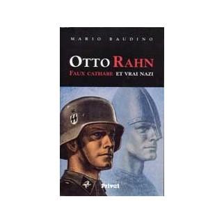 Otto Rahn. Faux cathare et vrai nazi