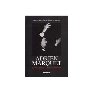 Adrien Marquet. Du socialisme à la collaboration