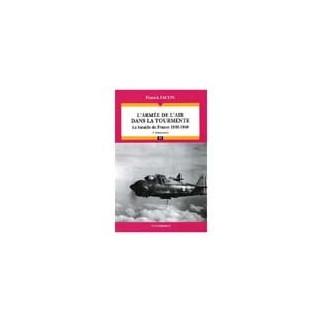 L'armée de l'air dans la tourmente 1939-1940