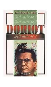 """Doriot """"Qui suis-je ?"""""""