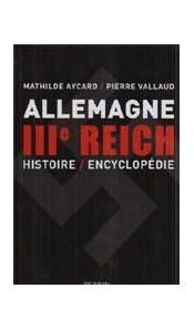 Dictionnaire encyclopédique du IIIe Reich