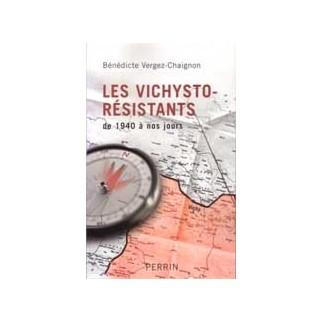 Les vichysto-résistants - De 1940 à nos jours
