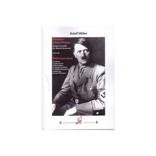 Adolf Hitler : Derniers Libres Propos suivis du Petit Livre Brun