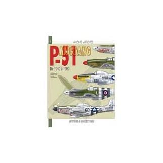 P-51 Mustang. De 1940 à 1980
