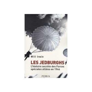 Les Jedburghs. L'histoire secrète des Forces spéciales alliées en 1944