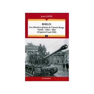 Berlin - Les offensives géantes de l'Armée rouge