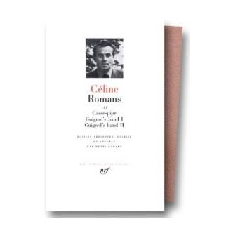 Céline : Romans, tome 3
