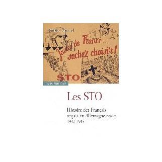 Les STO - Histoire des Français requis en Allemagne nazie 1942-1945