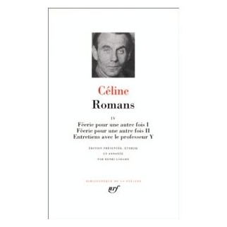 Céline : Romans, tome 4
