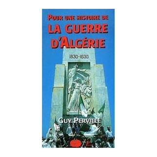 Pour une histoire de la Guerre d'Algérie