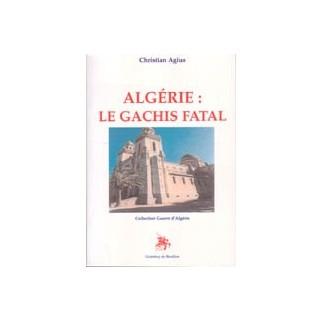 Algérie - Le gâchis final