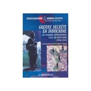 http://www.europa-diffusion.com/1803-thickbox/guerre-secrete-en-indochine-les-maquis-autotochnes-face-au-viet-minh-1950-1955.jpg