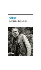 Lettres à la N.R.F. : Choix 1931-1961