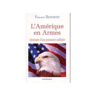 L'Amérique en armes