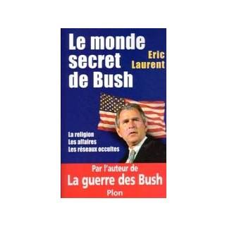 Le monde secret de Bush