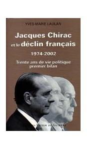 Jacques Chirac et le déclin français 1974-2002
