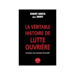 http://www.europa-diffusion.com/1830-thickbox/la-veritable-histoire-de-lutte-ouvriere.jpg