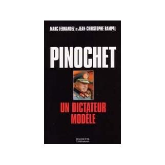 Pinochet un dictateur modèle