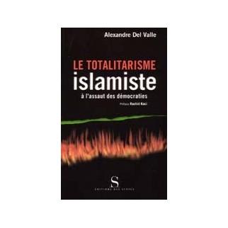 Le totalitarisme islamiste à l'assaut des démocraties