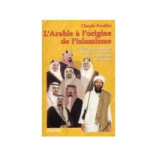 L'Arabie à l'origine de l'islamisme