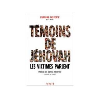 Témoins de Jéhovah, les victimes parlent