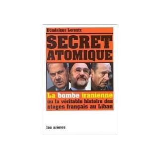 Secret atomique - La bombe iranienne