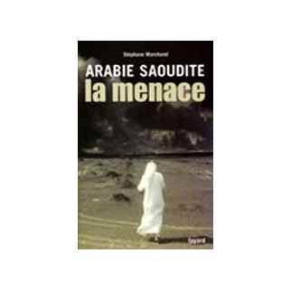 Arabie Saoudite, la menace