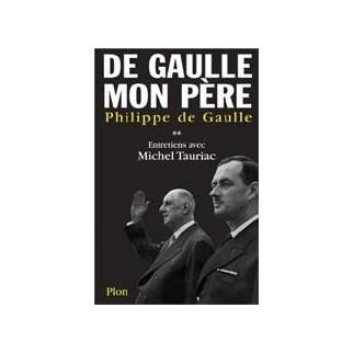 De Gaulle mon père Volume 2