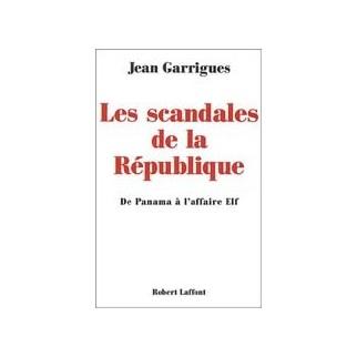 Les scandales de la République