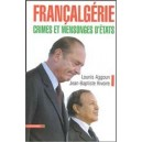 Françalgérie - Crimes et mensonges d'Etats