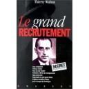 Le grand recrutement