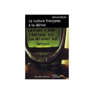 La culture française à la dérive