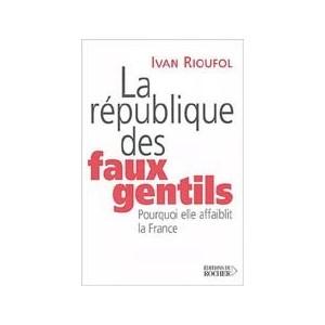 http://www.europa-diffusion.com/1942-thickbox/la-republique-des-faux-gentils.jpg