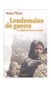 Lendemains de guerre en Afghanistan et en Irak
