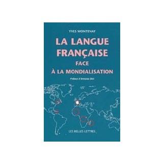 La langue française face à la mondialisation