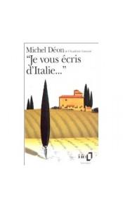 """""""Je vous écris d'Italie..."""""""