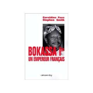Bokassa 1er, un empereur français