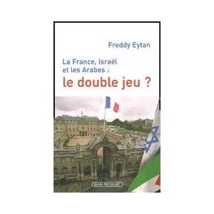 http://www.europa-diffusion.com/1961-thickbox/la-france-israel-et-les-arabes-le-double-jeu-.jpg