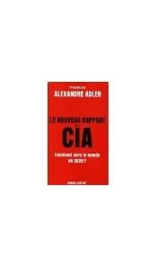 Le nouveau rapport de la CIA - Comment sera le monde en 2025