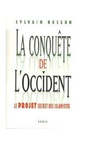 La conquête de l'Occident - Le projet secret des islamistes