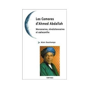 http://www.europa-diffusion.com/1974-thickbox/les-comores-d-ahmed-abdallah-mercenaires-revolutionnaires-et-coelacanthe.jpg