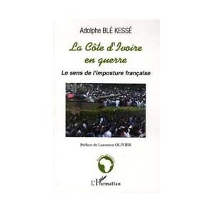 http://www.europa-diffusion.com/1978-thickbox/la-cote-d-ivoire-en-guerre-le-sens-de-l-imposture-francaise.jpg