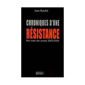 http://www.europa-diffusion.com/1979-thickbox/chroniques-d-une-resistance-bloc-notes-des-annees-2003-et-2004.jpg